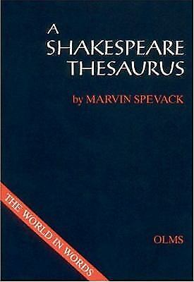 Shakespeare Thesaurus, Hardcover by Spevack, Marvin, Like New Used, Free ship...