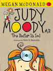 Judy Moody, M.D.: The Doctor Is In! by Megan McDonald (Hardback, 2010)