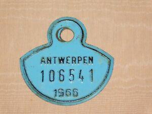 """VINTAGE 2 3/4"""" ACROSS ANTWERPEN BELGIUM 1966 METAL BICYCLE LICENSE PLATE TAG"""