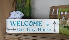 WELCOME TO OUR TINY HOUSE Wood pallet Painted sign GIFT white Teal