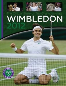 Wimbledon-2012-Official-Wimbledon-Annual-Neil-Harman