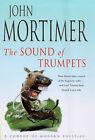 The Sound of Trumpets by Sir John Mortimer (Hardback, 1998)