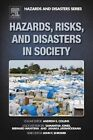 Hazards, Risks and Disasters in Society by Elsevier Science Publishing Co Inc (Hardback, 2014)