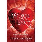 Words in My Heart 9781424183517 by Cheryl Howard Paperback