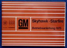 Owner's Manual * Betriebsanleitung 1975 Buick Skyhawk * Oldsmobile Starfire (D)