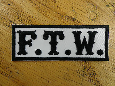F.T.W. EMBROIDERED PATCH BIKER VEST PATCH MADE IN USA