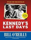 Kennedy's Last Days by Bill O'Reilly (Paperback, 2015)