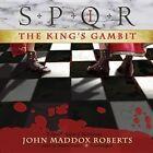 The King's Gambit by John Maddox Roberts (CD-Audio, 2013)