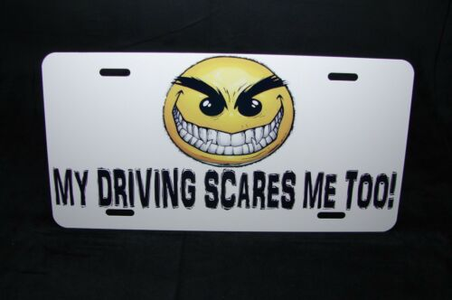 SCARY EMOJI METAL LICENSE PLATE FOR CARS NOVELTY PLATE MY DRIVING SCARES ME TOO!