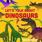 Let's Talk About Dinosaurs by Linda Blackford (Paperback, 2015)