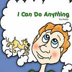 I Can Do Anything by Peg Murphy (Paperback / softback, 2006)