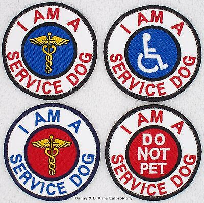 I AM A SERVICE DOG PATCH 3 IN HANDICAPPED DO NOT PET Danny & LuAnns Embroidery