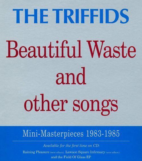 The Triffids Beautiful Waste y Otros Songs (2008) 19-track CD Álbum Nuevo