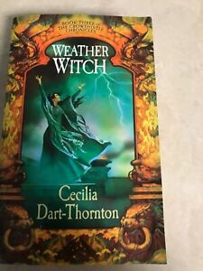 Weather-Witch-by-Cecila-Dart-Thornton-bk-3-The-Crowthistle-Chronicles