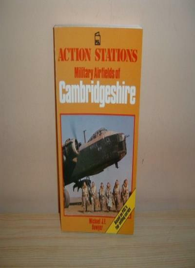 Action Stations: Cambridgeshire By Michael J.F. Bowyer