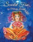 Scarlet Fan by Melody LeMond (Paperback / softback, 2014)