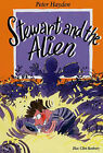 Stewart and the Alien by Peter Hayden (Paperback, 2005)