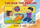 Colour the Psalms, Book 3: Joy by Carine MacKenzie (Paperback / softback, 2014)