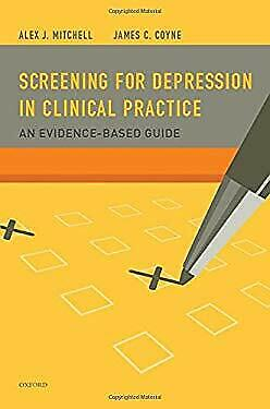 Screening for Depression in Clinical Practice : An Evidence-Based Guide