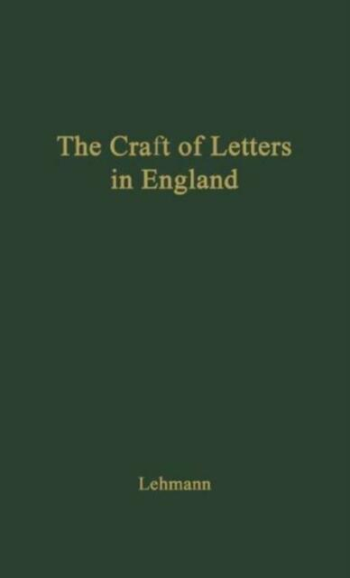 The Craft Of Letters In England: A Symposium