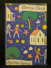 BETSY-TACY by Maud Hart Lovelace 1940 First Edition Children's Book Scarce in DJ