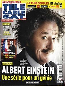 Télé Cable Sat N°1407 22/04/2017 EINSTEIN-GENIUS-G.RUSH/ CERUTTI/ R.BLOOM/ DAESH