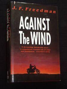 J-F-Freedman-Against-the-Wind-1992-1st-UK-Edition-Legal-Thriller-Hardcover