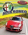 Alfa Romeo by Julia J Quinlan (Hardback, 2012)