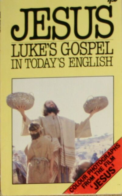 Jesus: Luke's Gospel in Today's English, , Very Good Book