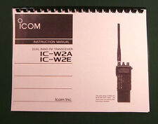 Icom IC-W2A / IC-W2E Instruction manual: Premium Card Stock Covers & 28 LB Paper