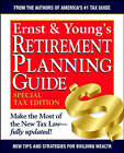 Ernst and Young's Retirement Planning Guide: Special Tax Edition by Ernst & Young (Paperback, 2001)