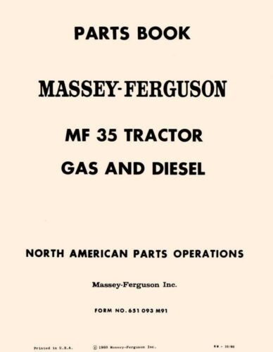 Massey Ferguson MF-35 MF35 Gas and Diesel Tractor Parts Catalog Book Manual