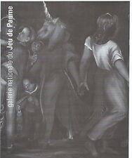 Martial Raysse. Rétrospective à la Galerie du Jeu de Paume, 1993