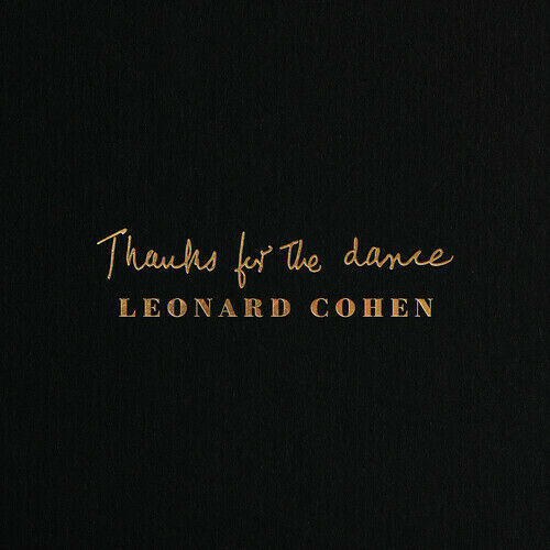 Thanks For The Dance - Leonard Cohen (Vinyl New)