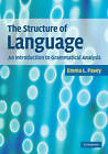 The Structure of Language: An Introduction to Grammatical Analysis by Emma L. Pavey (Paperback, 2010)