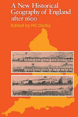 1 of 1 - Very Good, A New Historical Geography of England after 1600 (Cambridge paperback