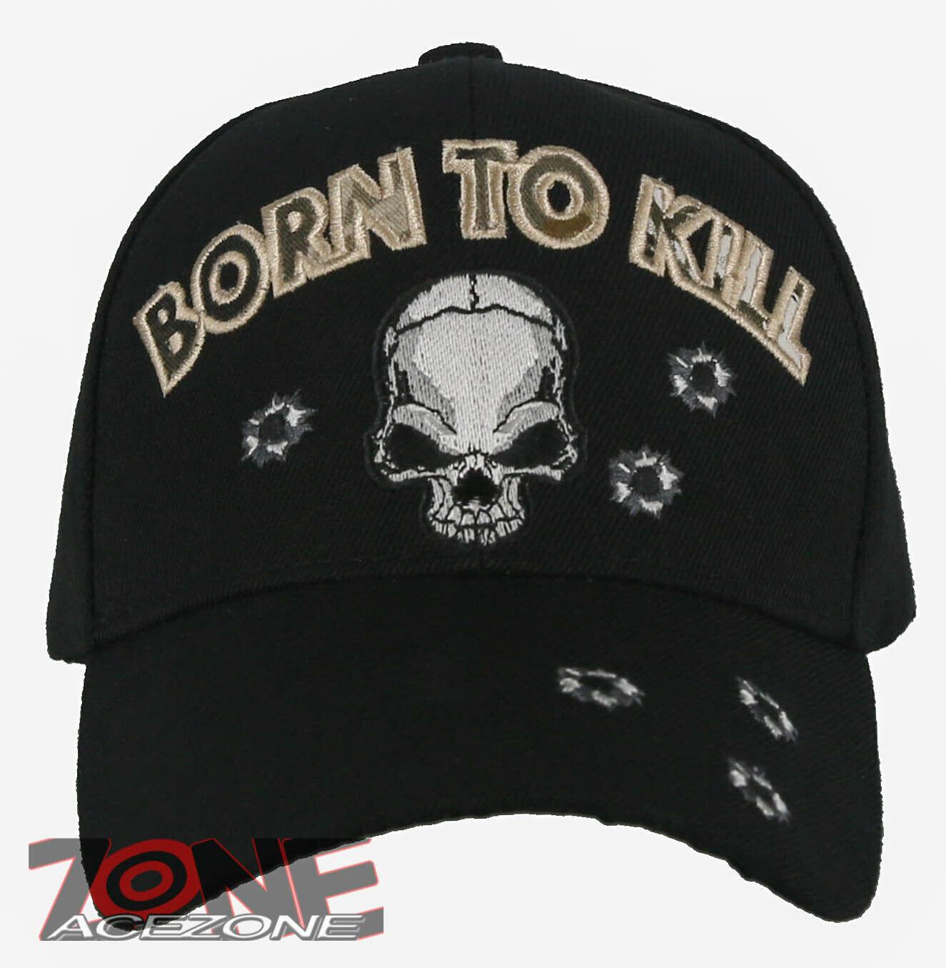 ! nuevo! nacido Para KILL cráneo Ball Cap Sombrero Negro