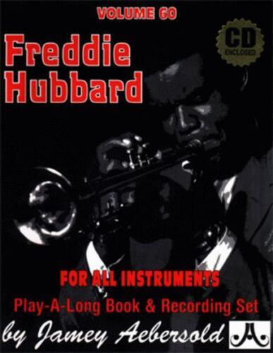 JAMEY AEBERSOLD-FREDDIE HUBBARD:JAZZ PLAY-A-LONG VOL.60 MUSIC BOOK//CD BRAND NEW!