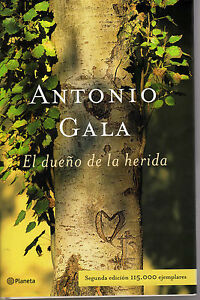 EL-DUENO-DE-LA-HERIDA-DE-ANTONIO-GALA-ED-PLANETA-TAPA-DURA-CON-SOBRETAPA