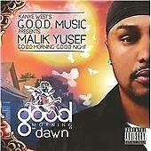 Good Morning Good Night - Dawn, Kanye West, Very Good CD