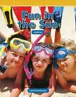 Fun in the Sun (Level K) by Lisa Greathouse (Paperback / softback, 2011)