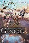 Before the Beginning of Genesis by Joe N. Brown Sr. (Paperback, 2013)