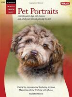 Oil And Acrylic Pet Portraits (how To Draw And Paint) (pb) By Lorraine Gray