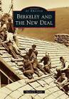 Berkeley and the New Deal by Harvey L Smith (Paperback / softback, 2014)