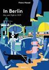 In Berlin von Franz Hessel (2013, Kunststoffeinband)