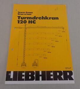 Data Sheet / Technical Description Liebherr Tower Crane 120 HC From 04/1983