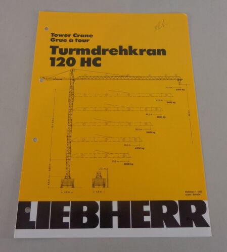 Technische Beschreibung Liebherr Turmdrehkran 120 HC von 04//1983 Datenblatt