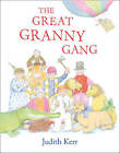 The Great Granny Gang by Judith Kerr (Paperback, 2013)