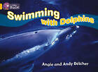 Collins Big Cat: Swimming with Dolphins Workbook by HarperCollins Publishers (Paperback, 2012)