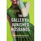 The Gallery of Vanished Husbands by Natasha Solomons (Paperback, 2014)